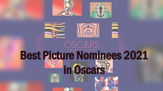 Best Picture Nominees 2021 in Oscars